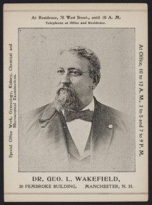 Trade card for Dr. Geo. L. Wakefield, 30 Pembroke Building, Manchester, New Hampshire, undated