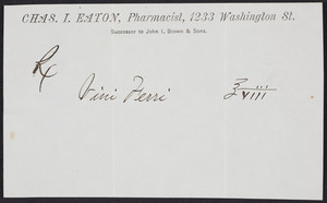 Prescription for Chas. I. Eaton, pharmacist, 1233 Washington Street, Boston, Mass., undated