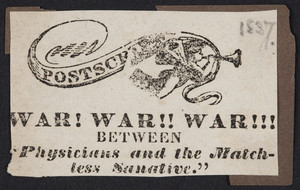 War! war!! war!!! between physicians and the matchless sanative, location unknown, 1837