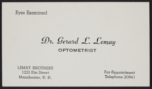 Trade card for Dr. Gerard L. Lemay, optometrist, 1221 Elm Street, Manchester, New Hampshire, undated