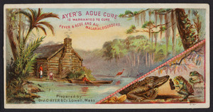 Trade card for Ayer's Ague Cure, Dr. J.C. Ayer & Co., Lowell, Mass., undated