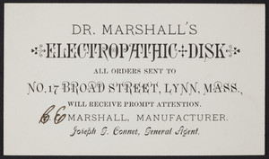 Trade card for Dr. Marshall's Electrophathic Disk, No. 17 Broad Street, Lynn, Mass., undated