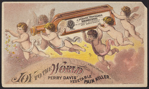 Trade card for Perry Davis' Vegetable Pain Killer, Perry Davis & Son, Providence, Rhode Island, undated