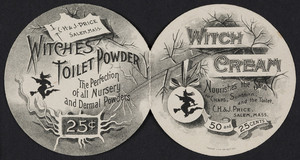 Trade card for Witch Cream and Witches Toilet Powder, C.H. & J. Price, Salem, Mass., undated