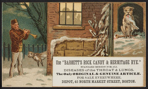 Trade card for Barrett's Rock Candy & Hermitage Rye, Depot, 45 North Market Street, Boston, Mass., 1877