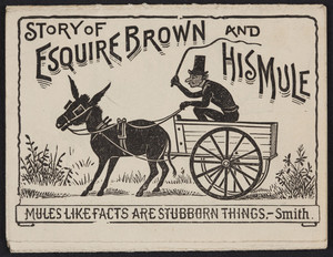 Story of Esquire Brown and his mule, A.C. Meyer & Co., Baltimore, Maryland, undated