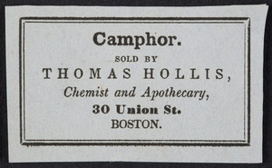 Labels for drugs, Thomas Hollis, chemist and apothecary, 30 Union Street, Boston, Mass., undated