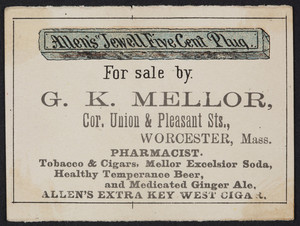 Trade card for Allen's Jewell Five Cent Plug, G.K. Mellor, corner Union & Pleasant Streets, Worcester, Mass., undated