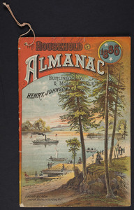 Household almanac, Henry, Johnson & Lord, Burlington, Vermont and Montréal, Québec, 1886