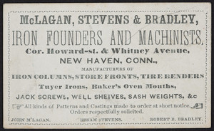 Trade card for McLagan, Stevens & Bradley, iron founders and machinists, corner Howard Street & Whitney Avenue, New Haven, Connecticut, undated