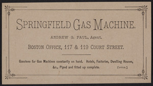 Trade card for Springfield Gas Machine, Boston office, 117 & 119 Court Street, Boston, Mass., undated