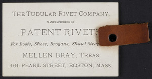 Trade card for The Tubular Rivet Company, manufacturers of patent rivets, 161 Pearl Street, Boston, Mass., undated