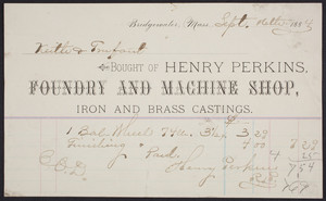 Billhead for Henry Perkins, foundry and machine shop, Bridgewater, Mass., dated September 16, 1884