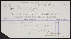 Billhead for Seavey & Company, stampers, tinners, japanners and enamellers, 93, 95 & 97 North Street, Boston, Mass., dated March 8, 1881