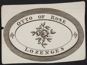 Label for Otto of Rose Lozenges, location unknown, undated
