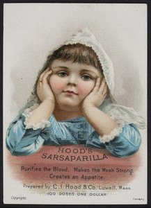 Trade card for Hood's Sarsapailla, prepared by C.I. Hood & Co., Lowell, Mass., undated