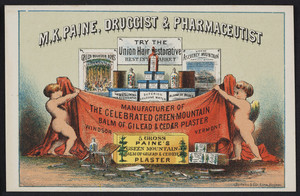 Trade card for M.K. Paine, druggist & pharmaceutist, corner of Main & State Streets, Windsor, Vermont, undated