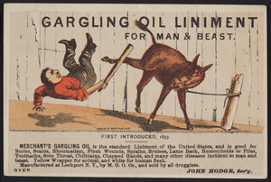 Trade card for Merchant's Gargling Oil Liniment for man & beast, John Hodge, Merchant's Gargling Oil Company, Lockport, New York, undated