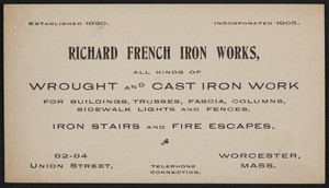 Trade card for Richard French Iron Works, wrought and cast iron work, 82-84 Union Street, Worcester, Mass., undated