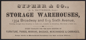 Trade card for Sypher & Co., storage warehouses, 1354 Broadway and 619 Sixth Avenue, New York, New York, undated