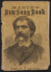 Martz's new song book, Prof. D. Martz, 334 Merrimack Street, Lowell, Mass., undated