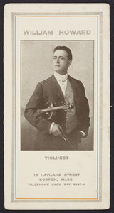 William Howard, violinist, 15 Haviland Street, Boston, Mass., undated