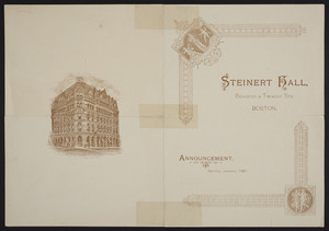 Announcement for Steinert Hall, M. Steinert & Sons, Boylston & Tremont Streets, Boston, Mass., January 1887