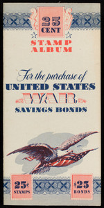 25 Cent Stamp Album for the purchase of United States War Savings Bonds