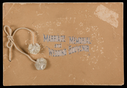 Marriage memorial and wedding souvenir with marriage ceremony and certificate, arranged and published by Rev. Salem D. Towne, Bangor, Maine