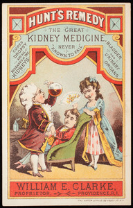 Trade card for Hunt's Remedy, the great kidney medicine never known to fail, William E. Clarke, proprietor, Providence, Rhode Island, undated