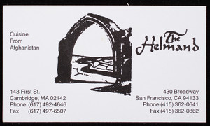 Business card for The Helmand, cuisine from Afghanistan, 143 First Street, Cambridge, Mass. and 430 Broadway, San Francisco, California, undated