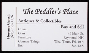 Business card for The Peddler's Place, antiques & collectibles, 49 Main Street, Raymond, New Hampshire, undated