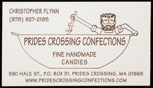 Business card for Prides Crossing Confections, fine handmade candies, 590 Hale Street, P.O. Box 31, Prides Crossing, Mass., undated