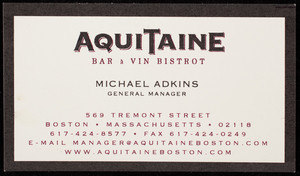 Business card for Aquitaine, bar & vin bistrot, 569 Tremont Street, Boston, Mass., undated
