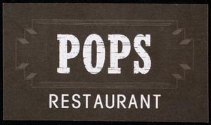 Business card for Pops Restaurant, 540 Tremont Street, Boston, Mass., undated