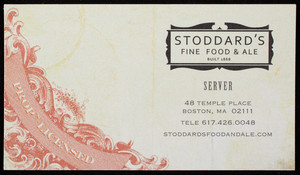 Business card for Stoddard's Fine Food & Ale, 48 Temple Place, Boston, Mass., undated