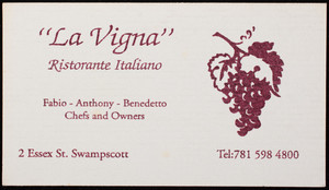 Business card for La Vigna, ristorante Italiano, 2 Essex Street, Swampscott, Mass., undated