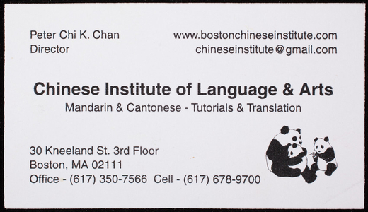 Business card for the Chinese Institute of Language & Arts, 30 Kneeland Street, 3rd Floor, Boston, Mass., undated