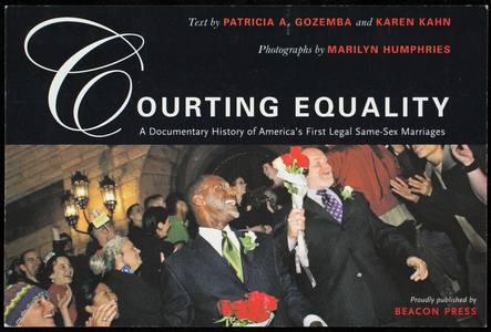 Postcard invitation for Courting equality, a documentary history of America's first legal same-sex marriages, Beacon Press, 24 Farnsworth Street, Boston, Mass., 2007