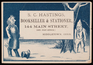 Trade card for S.C. Hastings, bookseller & stationer, 144 Main Street, opp. post office, Middletown, Connecticut, undated