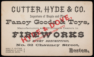 Trade card for Cutter, Hyde & Co., importers of staple and fine fancy goods & toys, No. 52 Chauncy Street, Boston, Mass., undated