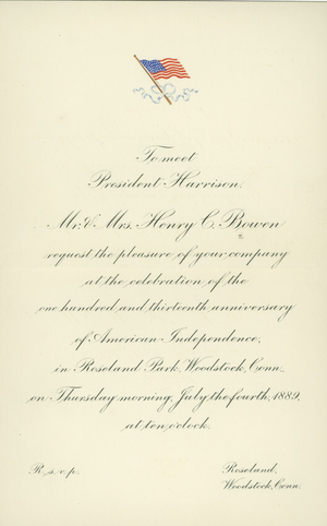 Invitation to meet President Harrison from Mr. & Mrs. Henry Bowen, Roseland Park, Woodstock, Connecticut, July, 4, 1889