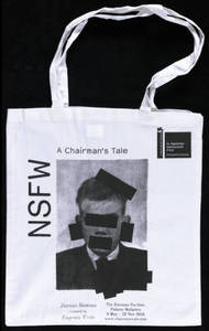 NSFW : A Chairman's Tale : bag