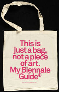 This is just a bag, not a piece of art. : My Biennale Guide : bag