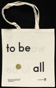To be all ways to be : bag