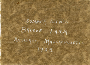 Summer Scenes, Brooke Farm, Amherst, Massachusetts, 1922-1923