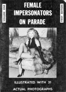 Female Impersonators on Parade: Vol. 1