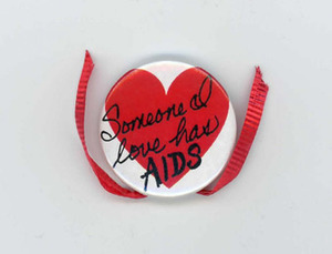 Someone I Love Has AIDS Pin