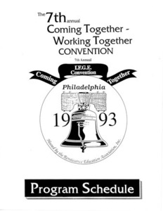 The 7th annual Coming Together - Working Together Convention Program Book