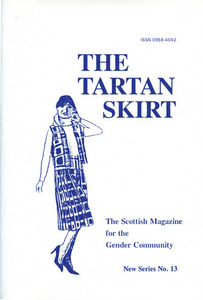 The Tartan Skirt: The Scottish Magazine for the Gender Community No. 13 (January 1995)